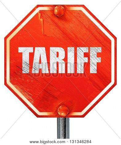 tariff, 3D rendering, a red stop sign