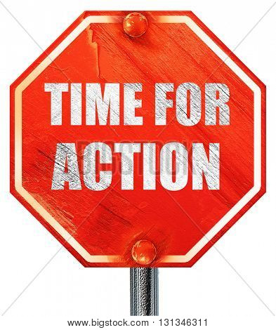 time for action, 3D rendering, a red stop sign