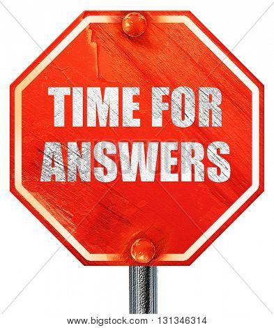 time for answers, 3D rendering, a red stop sign