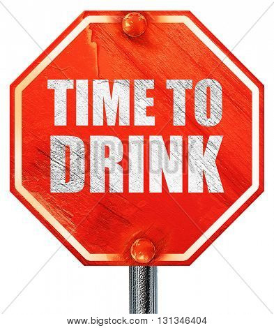 time to drink, 3D rendering, a red stop sign