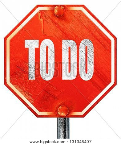 to do, 3D rendering, a red stop sign