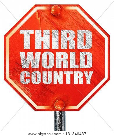 third world country, 3D rendering, a red stop sign