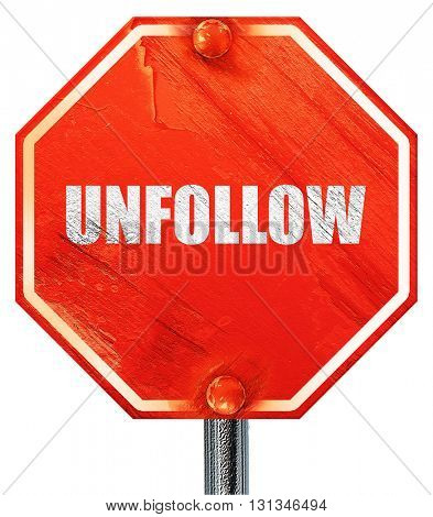 unfollow, 3D rendering, a red stop sign