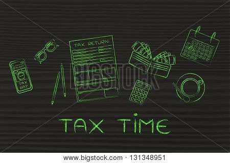 Tax Forms With Office Desk Objects & Phone Alert, Caption Tax Time