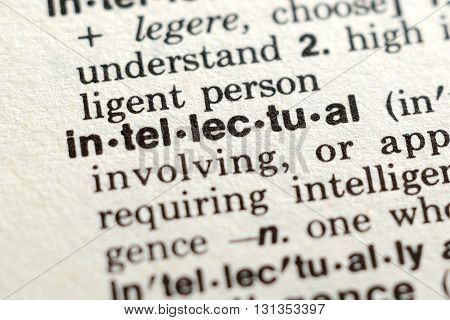 Close-up of The Word Intellectual in a Dictionary