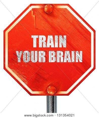 train your brain, 3D rendering, a red stop sign