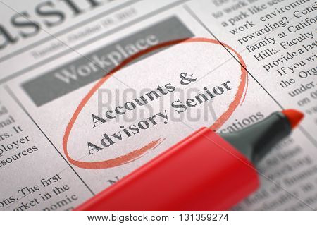 Accounts and Advisory Senior - Vacancy in Newspaper, Circled with a Red Highlighter. Blurred Image with Selective focus. Job Seeking Concept. 3D.