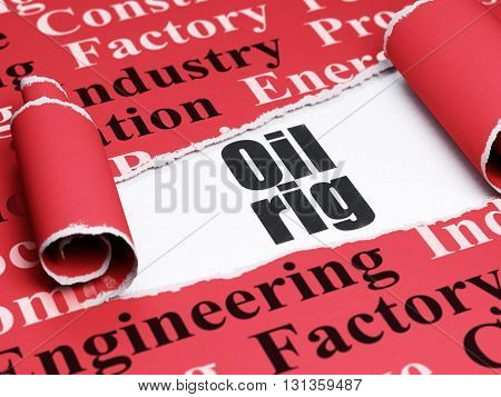 Industry concept: black text Oil Rig under the curled piece of Red torn paper with  Tag Cloud, 3D rendering