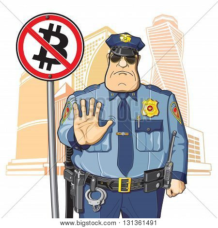 Police on the background of high-rise buildings prohibits Bitcoin