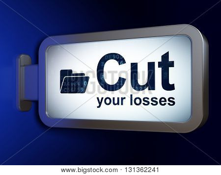 Finance concept: Cut Your losses and Folder on advertising billboard background, 3D rendering