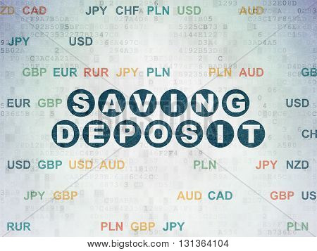 Banking concept: Painted blue text Saving Deposit on Digital Data Paper background with Currency