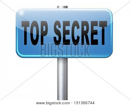top secret confidential and classified information private property or information road sign