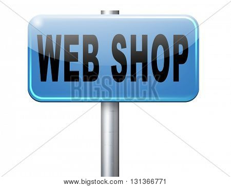 web shop or online shopping sign for internet webshop or store