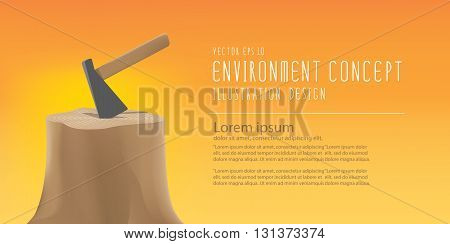 Illustration vector banner the environmental problems of deforestation And tool for make firewood with stump and axe.