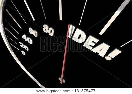 Idea Great Creative Thinking Imagination Words Speedometer 3d Illustration
