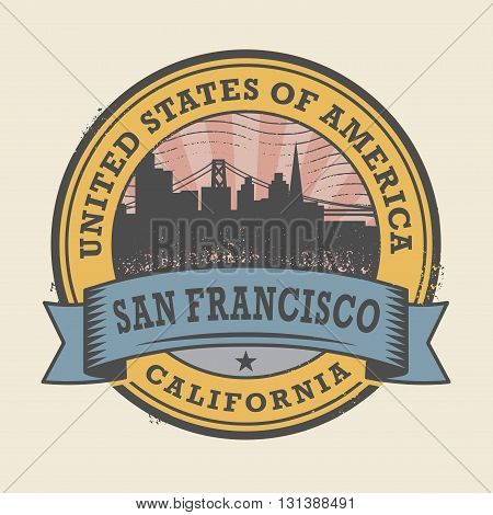 Grunge rubber stamp or label with name of California, San Francisco, vector illustration