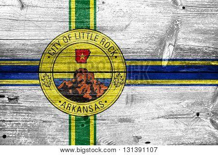 Flag Of Little Rock, Arkansas, Painted On Old Wood Plank Backgro