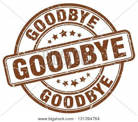 goodbye brown grunge round vintage rubber stamp.