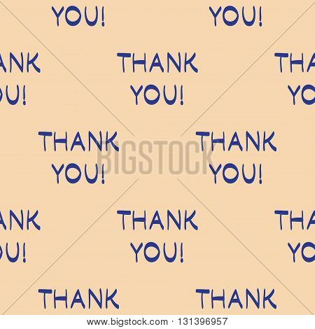 Vector Thank You Seamless Pattern. Modern Texture. Repeating Endless Abstract Hand Drawn Background