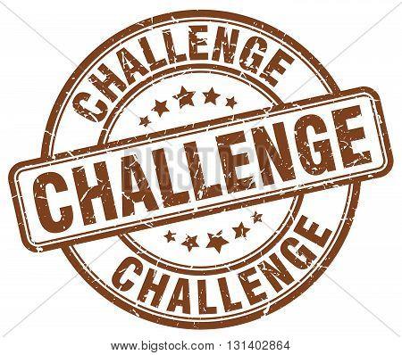 challenge brown grunge round vintage rubber stamp.