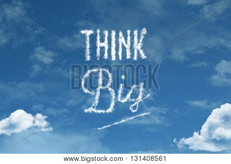 Think Big cloud word with a blue sky
