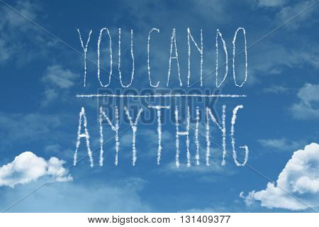 You Can Do Anything cloud word with a blue sky