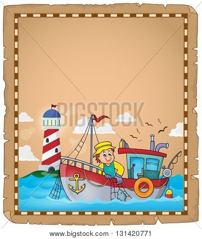 Parchment with fishing boat theme 2 - eps10 vector illustration.
