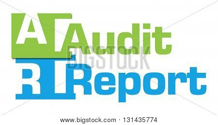 Audit report text with alphabets written over green blue background.
