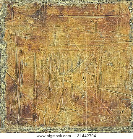 Aged vintage background with weathered texture, grunge design elements and different color patterns: yellow (beige); brown; gray