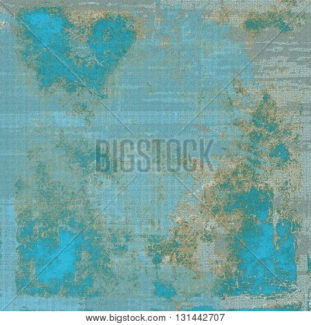 Aged vintage background with weathered texture, grunge design elements and different color patterns: yellow (beige); brown; gray; blue; cyan