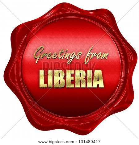 Greetings from liberia, 3D rendering, a red wax seal