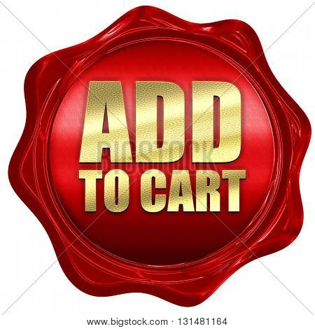 add to cart, 3D rendering, a red wax seal