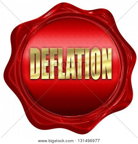 Deflation sign background, 3D rendering, a red wax seal