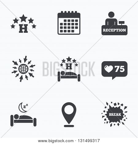 Calendar, like counter and go to web icons. Five stars hotel icons. Travel rest place symbols. Human sleep in bed sign. Hotel check-in registration or reception. Location pointer.