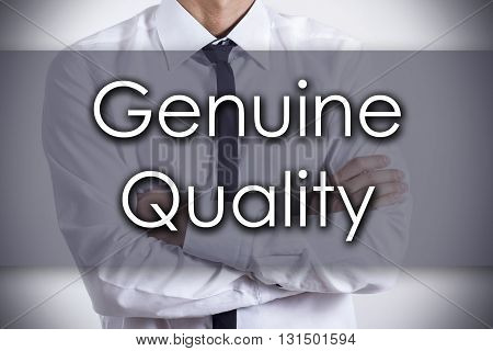 Genuine Quality - Young Businessman With Text - Business Concept
