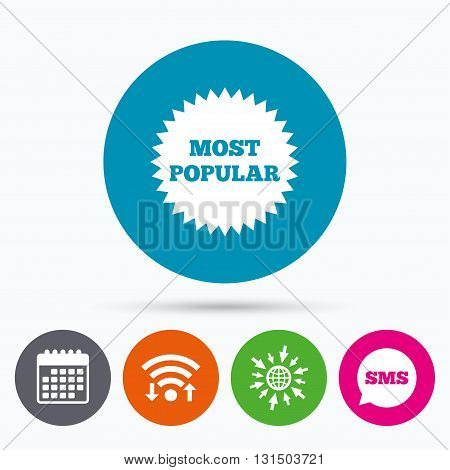 Wifi, Sms and calendar icons. Most popular sign icon. Bestseller symbol. Go to web globe.