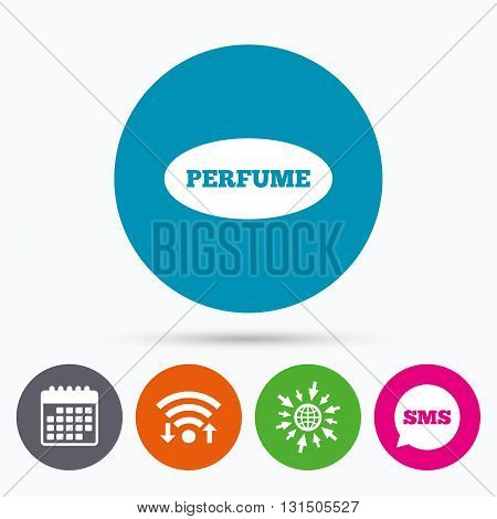 Wifi, Sms and calendar icons. Perfume sign icon. Glamour fragrance oval symbol. Go to web globe.