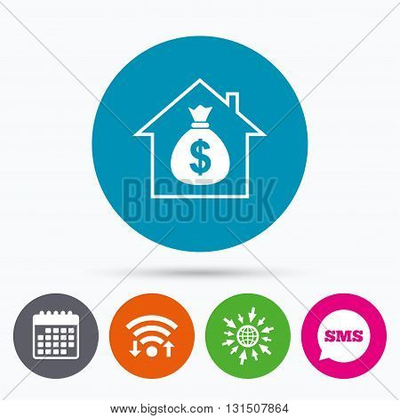 Wifi, Sms and calendar icons. Mortgage sign icon. Real estate symbol. Bank loans. Go to web globe.