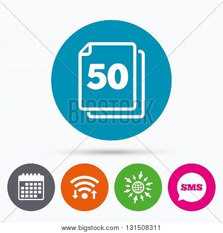 Wifi, Sms and calendar icons. In pack 50 sheets sign icon. 50 papers symbol. Go to web globe.