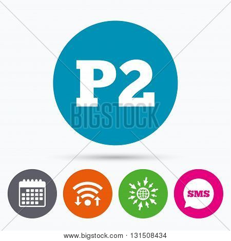 Wifi, Sms and calendar icons. Parking second floor sign icon. Car parking P2 symbol. Go to web globe.