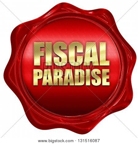 fiscal paradise, 3D rendering, a red wax seal