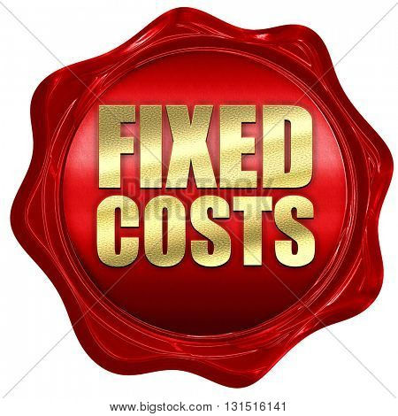 fixed costs, 3D rendering, a red wax seal