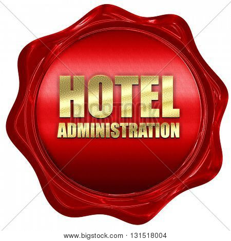 hotel administration, 3D rendering, a red wax seal