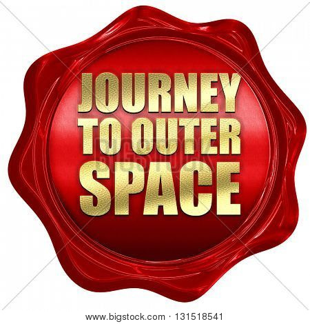 journey to outer space, 3D rendering, a red wax seal