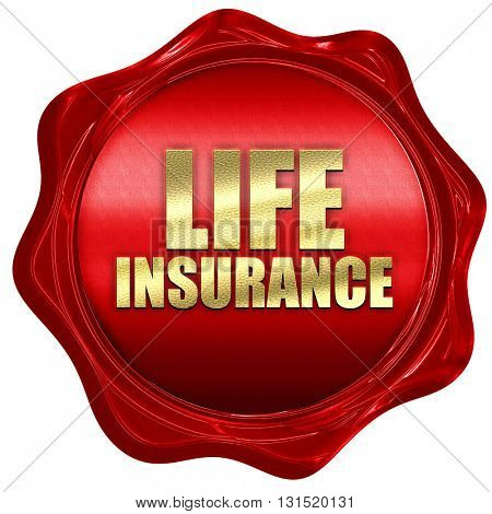 life insurance, 3D rendering, a red wax seal