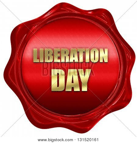 liberation day, 3D rendering, a red wax seal