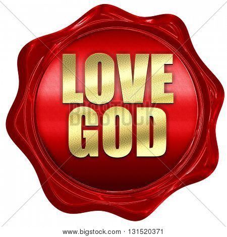 love god, 3D rendering, a red wax seal