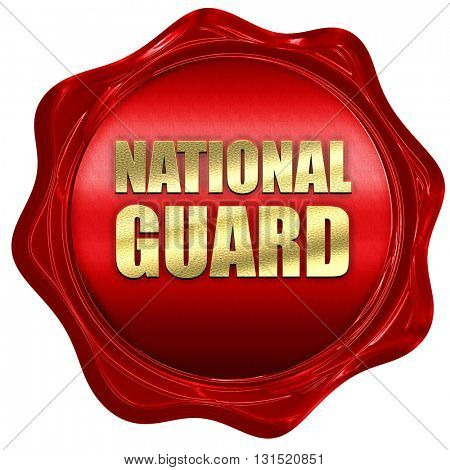 national guard, 3D rendering, a red wax seal