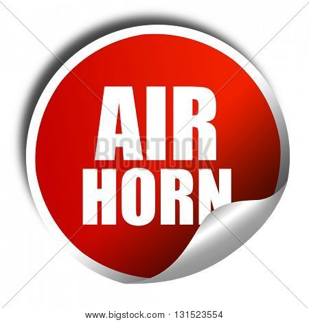 air horn, 3D rendering, a red shiny sticker