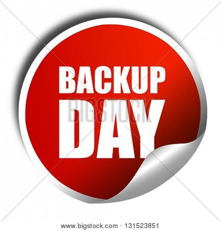 backup day, 3D rendering, a red shiny sticker